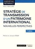 Mariel Revillard - Stratégie de transmission d'un patrimoine international - Nouvelles perspectives.