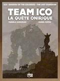 Mariela González et Daniel Matas - Team Ico - La quête onirique.