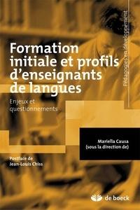 Mariella Causa - Formation initiale et profils d'enseignants de langues - Enjeux et questionnements.