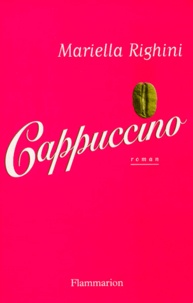 Mariella Righini - Cappuccino.