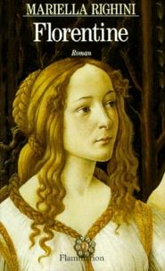 Mariella Righini - Florentine.