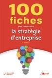 Marielle Audrey Payaud et Jean-Louis Magakian - 100 fiches pour comprendre la stratégie d'entreprise.