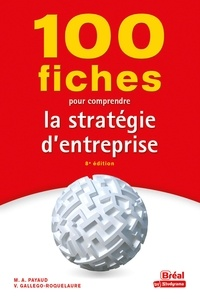 Marielle Audrey Payaud et Constance Dumalanède - 100 fiches pour comprendre la stratégie d'entreprise.