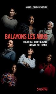 Marielle Benchehboune - Balayons les abus.
