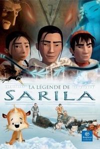 Marielle Bernard - La légende de Sarila.
