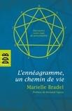 Marielle Bradel - L'Ennéagramme - Un chemin de vie.