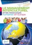 Marielle Canova et Elodie Fradet - Le management interculturel et les ressources humaines en Europe.
