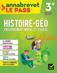 Marielle Chevallier et Christophe Clavel - Annabrevet Le Pass - Histoire-géographie EMC 3e.