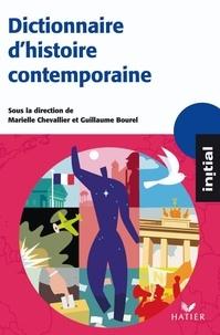 Marielle Chevallier et Guillaume Bourel - Dictionnaire d'Histoire contemporaine.