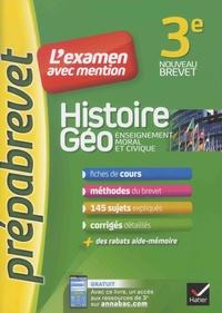Marielle Chevallier et Christophe Clavel - Histoire Géo, Enseignement moral et civique 3e.