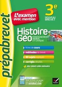 Marielle Chevallier et Christophe Clavel - Histoire-géographie EMC 3e - Prépabrevet L'examen avec mention - fiches, méthodes et sujets de brevet.