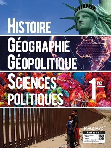 Marielle Chevallier et François Sirel - Histoire-Géographie Géopolitique Sciences politiques 1re.