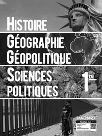 Marielle Chevallier et François Sirel - Histoire-Géographie Géopolitique Sciences politiques 1re - Livre du professeur.