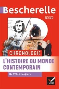 Marielle Chevallier et Axelle Guillausseau - L'histoire du monde contemporain - Chronologie, de 1914 à nos jours.
