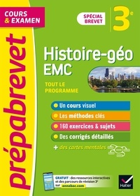 Marielle Chevallier et Christophe Clavel - Prépabrevet Histoire-Géographie EMC 3e Brevet 2022 - cours, méthodes et entraînement (brevet 2022).