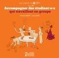 Marielle Crahay et Julie Lecoq - Cahiers du LLL n° 2 – 2017 - Accompagner des étudiant·e·s qui travaillent en groupe.