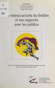 Marielle Créac'h et Jao Brites - Les enjeux actuels du théâtre et ses rapports avec les publics - Rencontres européennes de la Biennale Théâtre jeunes publics, Lyon, 1993.