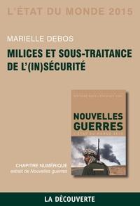 Marielle Debos - Chapitre l'Etat du monde 2015. Milices et sous-traitance de l'(in)sécurité.