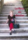 Marielle Desguichat - La fleur au dentier.