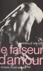 Marielle Gallet - Le Faiseur d'amour.