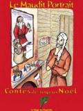 Marielle Huberty - Le Maudit Portrait - Contes de joyeux Noël.