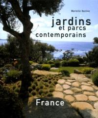 Marielle Hucliez - Jardins et parcs contemporains. - France.