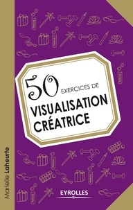 Deedr.fr 50 exercices de visualisation créatrice Image