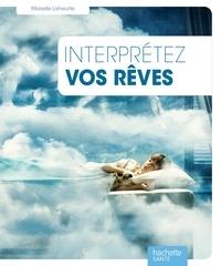 Marielle Laheurte - Interpréter les rêves au quotidien.