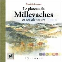 Marielle Lesueur - Le plateau des Millevaches.