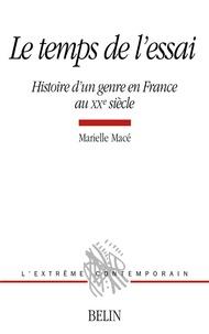 Le temps de lessai - Histoire dun genre en France au XXe siècle.pdf