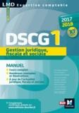 Marielle Martin et Christophe Aubertin - DSCG 1 Gestion juridique fiscale et sociale manuel 10e édition Millésime 2017-2018.