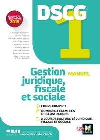 Marielle Martin et Christophe Aubertin - DSCG 1 - Gestion juridique fiscale et sociale - Manuel et applications.