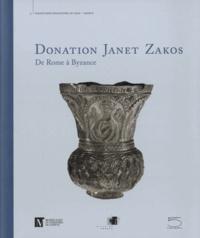 Donation Janet Zakos- De Rome à Byzance - Marielle Martiniani-Reber |