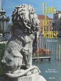 Marielle Médas et Paul Lutz - Lions de Venise.