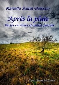 Marielle Saltet-bois - Après la pluie.