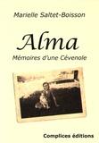 Marielle Saltet-Boisson - Alma - Mémoires d'une Cévenole.