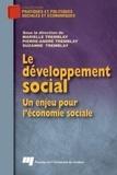 Marielle Tremblay et Pierre-André Tremblay - Le développement social - Un enjeu pour l'économie sociale.