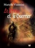 Marielle Vizentini - Le Prince et le Guerrier - Un roman d'aventures fantasy.