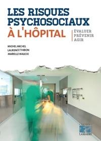 Museedechatilloncoligny.fr Les risques psychosociaux à l'hôpital - Evaluer, prévenir, agir Image