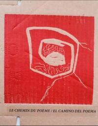 Marien Fernandez Castillo - Le chemin du poème.