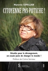 Mariette Cuvellier - Citoyenne pas potiche !.