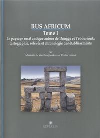 Mariette de Vos Raaijmakers et Redha Attoui - Rus africum - Tome 1, Le paysage rural antique autour de Dougga et Téboursouk. 1 Cédérom