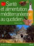 Mariette Gerber - Santé et alimentation méditerranéenne au quotidien.