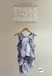 Mariette Julien et Michel Dion - Ethique de la mode féminine.