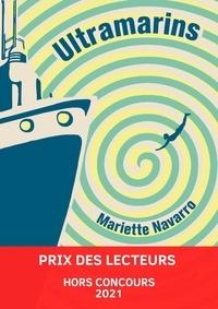 Mariette Navarro - Ultramarins.