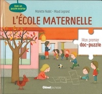 Mariette Nodet et Maud Legrand - L'école maternelle.