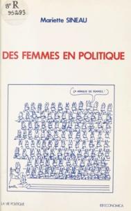 Mariette Sineau et Bertrand Badie - Des femmes en politique.