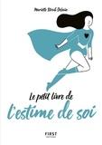Mariette Strub-Delain - Petit livre de l'estime de soi.