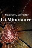 Mariève Maréchale - La Minotaure.