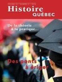 MariFrance Charette et Louis-Patrick St-Pierre - Histoire Québec. Vol. 22 No. 2,  2016 - Spécial académique. L'histoire régionale, de la théorie à la pratique.